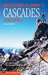 Selected Climbs in the Cascades, Vol. I, 2nd Ed.
